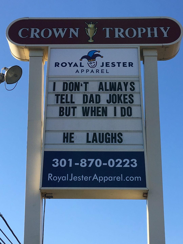Dad Joke Signs Gallery | Royal Jester Apparel